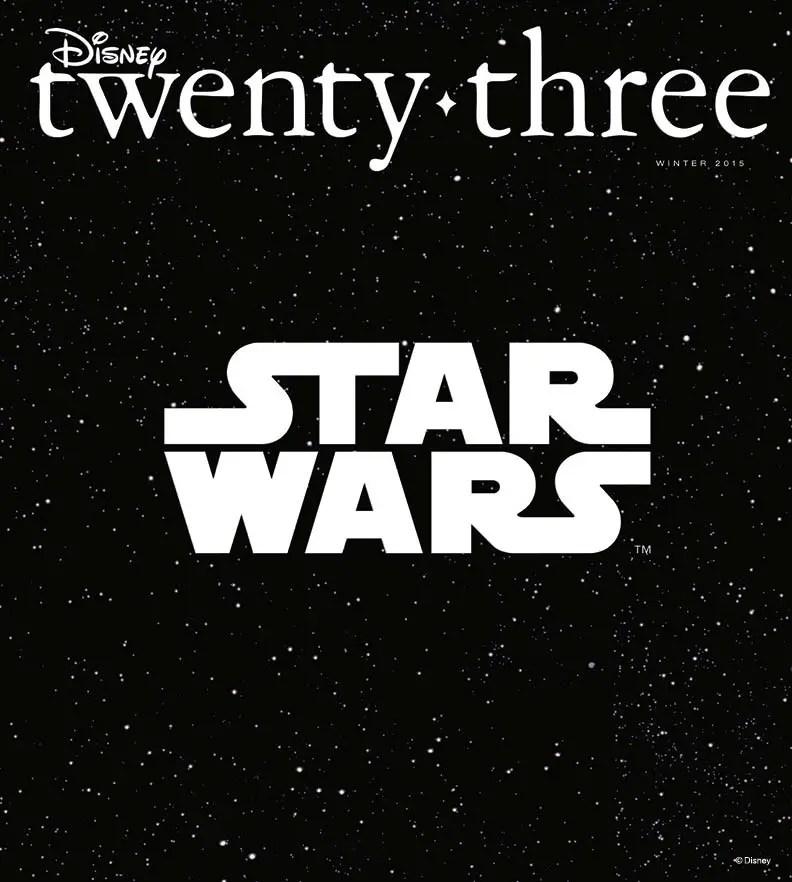 The Winter 2015 Issue of Disney Twenty-Three Unlocks the Power of the Force