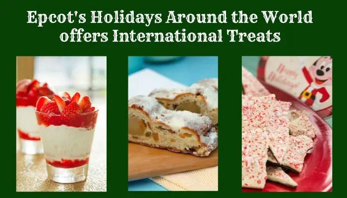 Epcot's Holidays Around the World Offers International Treats
