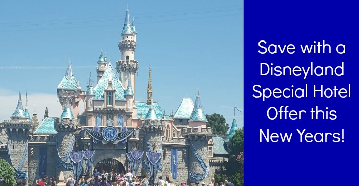 Save with a Disneyland Special Hotel Offer This New Years!
