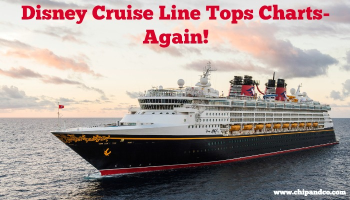 Disney Cruise Line Tops the Charts- AGAIN!
