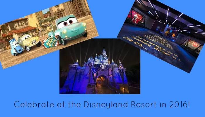 7 Reasons to Celebrate at the Disneyland Resort in 2016
