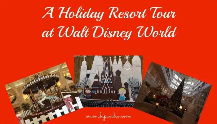A Holiday Resort Tour at Walt Disney World