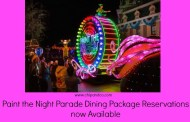 Paint the Night Parade Dining Package Reservations now Available at Disneyland