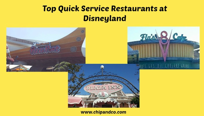 Top 10 Quick Service Restaurants at the Disneyland Resort