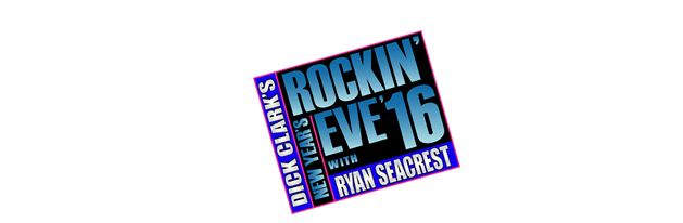 """Big Time Performers Coming to """"Dick Clark's New Year's Rockin' Eve with Ryan Seacrest 2016"""""""