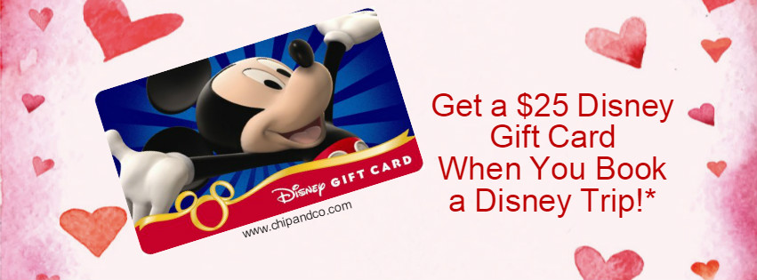 Get a $25 Disney Gift Card When You Book a Disney Trip With Us!