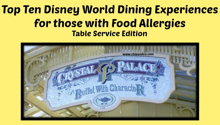 Top Ten Dining Experience for those with Food Allergies – Table Service Edition