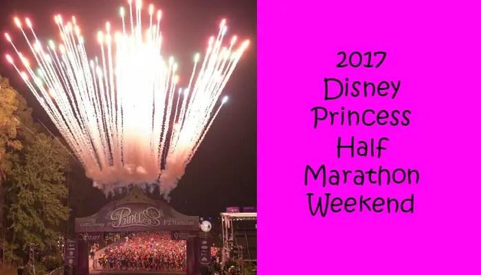 2017 Disney Princess Half Marathon Weekend Dates