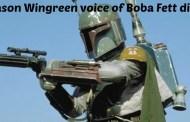Jason Wingreen voice of Boba Fett dies