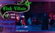 A Review of Club Villain and Updates on the Changes Coming to It