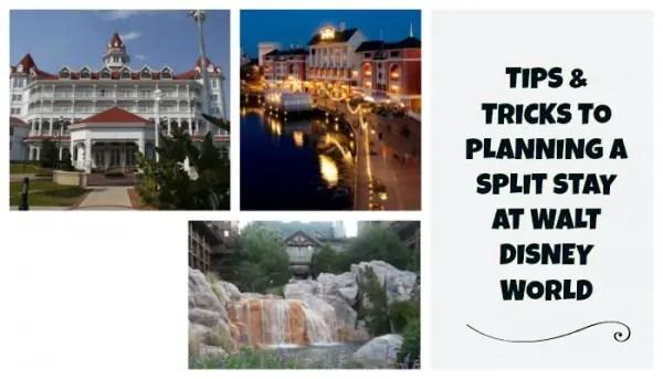 Tips & Tricks to Planning a Split Stay at Walt Disney World