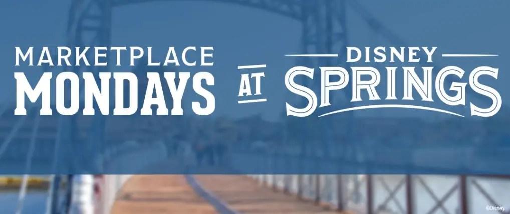 Marketplace Mondays Coming to Disney Springs