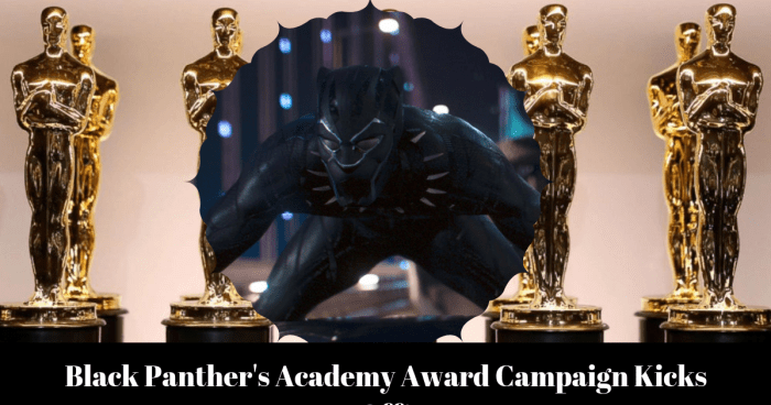 Black Panther begins Academy Award Campaign