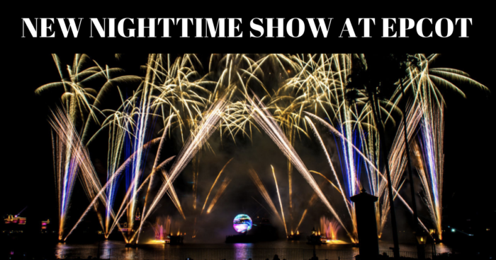New Nighttime Show at Epcot