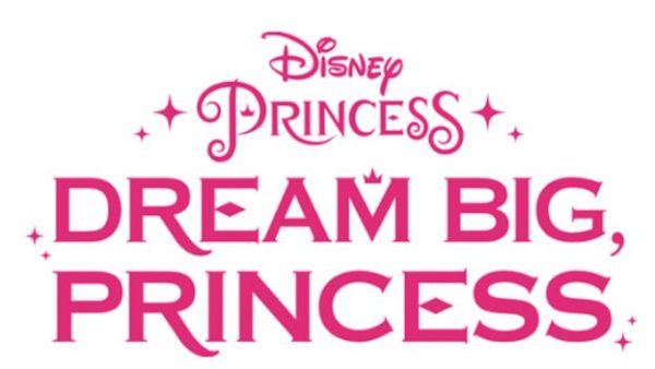dream big princess