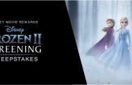 Frozen 2 Ultimate Fan Experience Sweepstakes