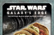 STAR WARS: Galaxy's Edge The Official Black Spire Outpost Cookbook