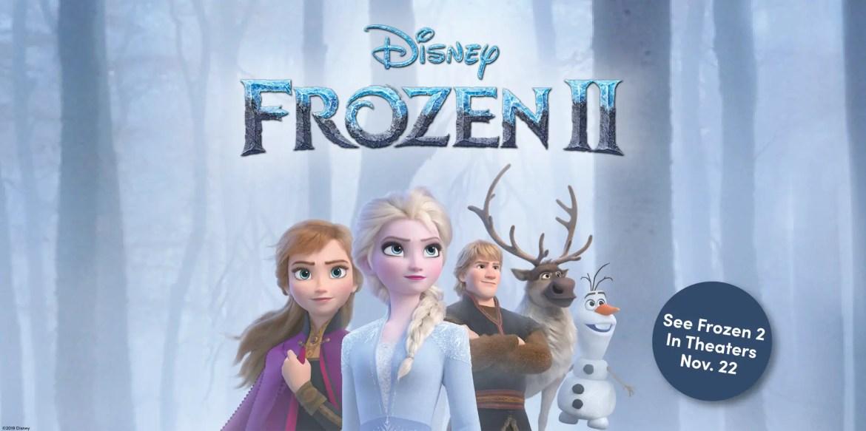 Frozen 2 Movie Premiere Sweepstakes!