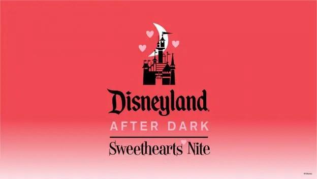 Disneyland After Dark Nite Made for Sweethearts