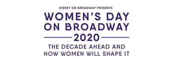 Disney on Broadway Announces The 3rd Annual Women's Day on Broadway