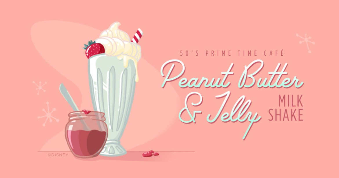 Try this at home – Peanut Butter & Jelly Milkshake from Hollywood Studios