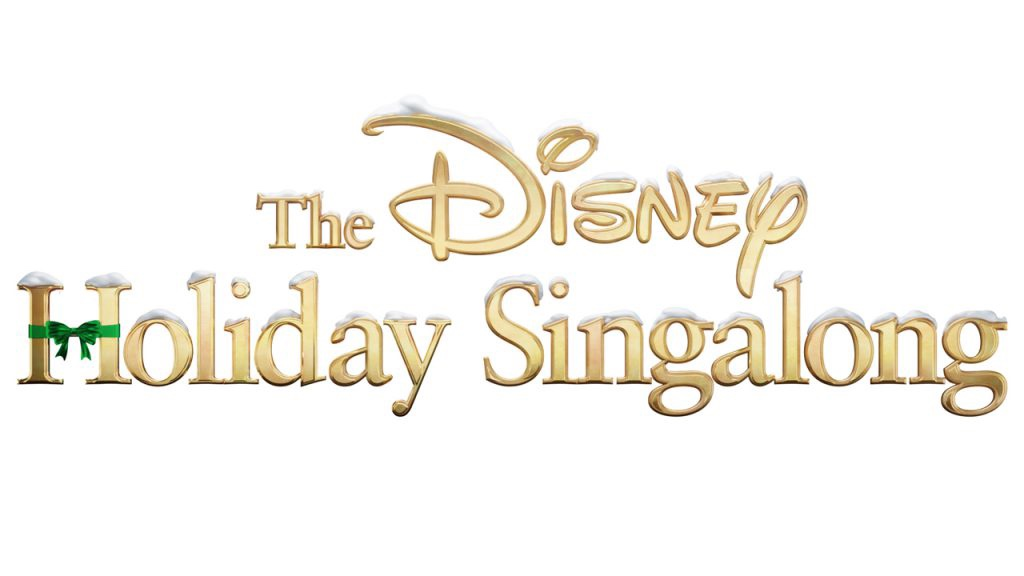 The Disney Holiday Singalong Special Is Coming To ABC Tomorrow!