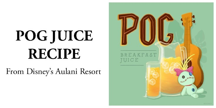 POG Breakfast Juice Recipe From Disney's Aulani Resort!