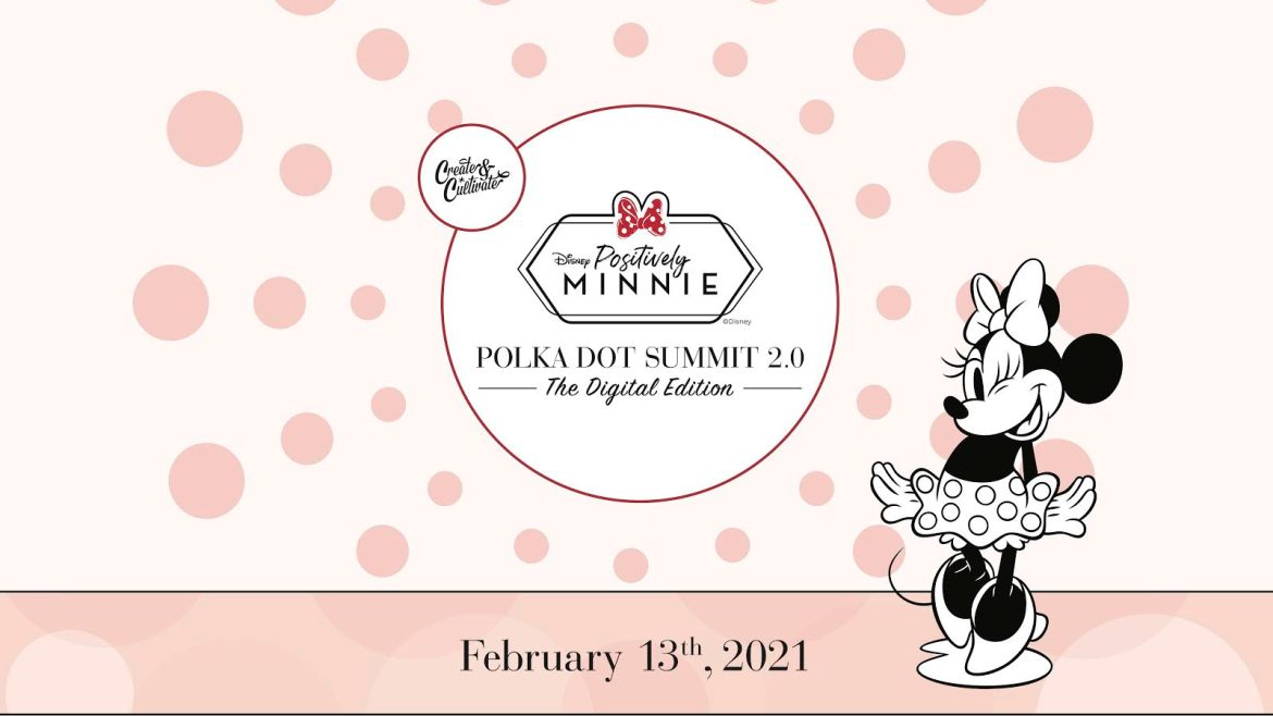 Positively Minnie: The Polka Dot Summit 2.0 Coming in February