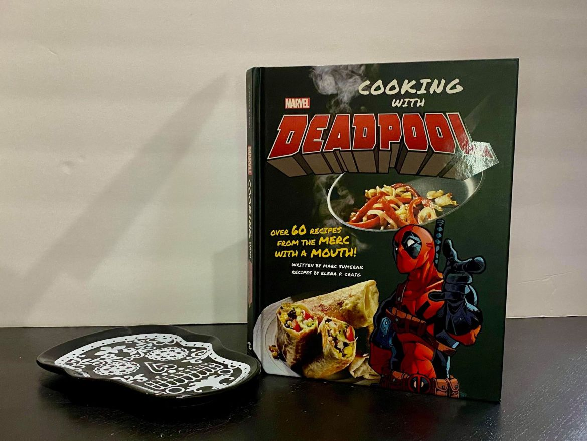 Cooking With Deadpool, The Official Cookbook Is Here To Make The Chimichangas!