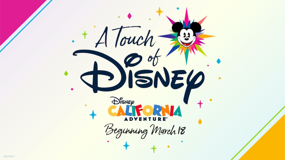 Touch of Disney: New, Limited-Capacity Ticketed Experience Coming to Disney California Adventure