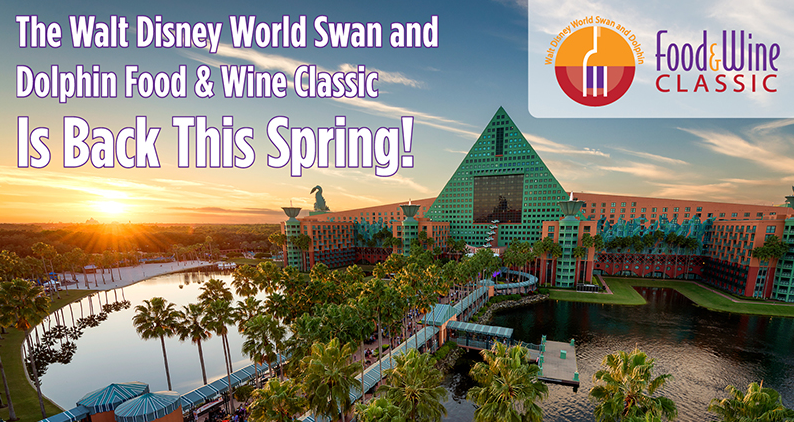 Walt Disney World Swan and Dolphin Announce Spring Food & Wine Classic!