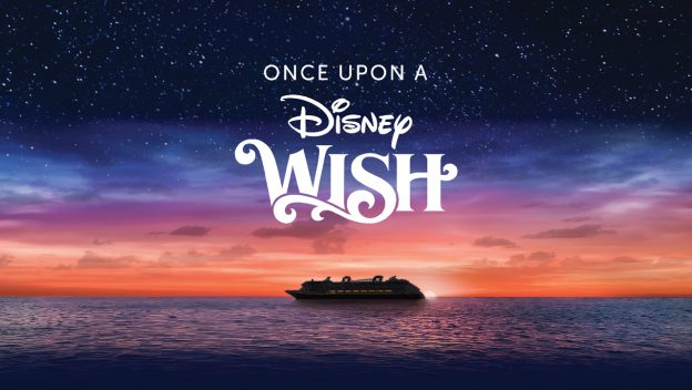 First Look of Disney Cruise Line's Newest Ship the Disney Wish on April 29th