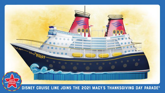 Disney Cruise Line to debut Disney Wish Float in Macy's Thanksgiving Day Parade
