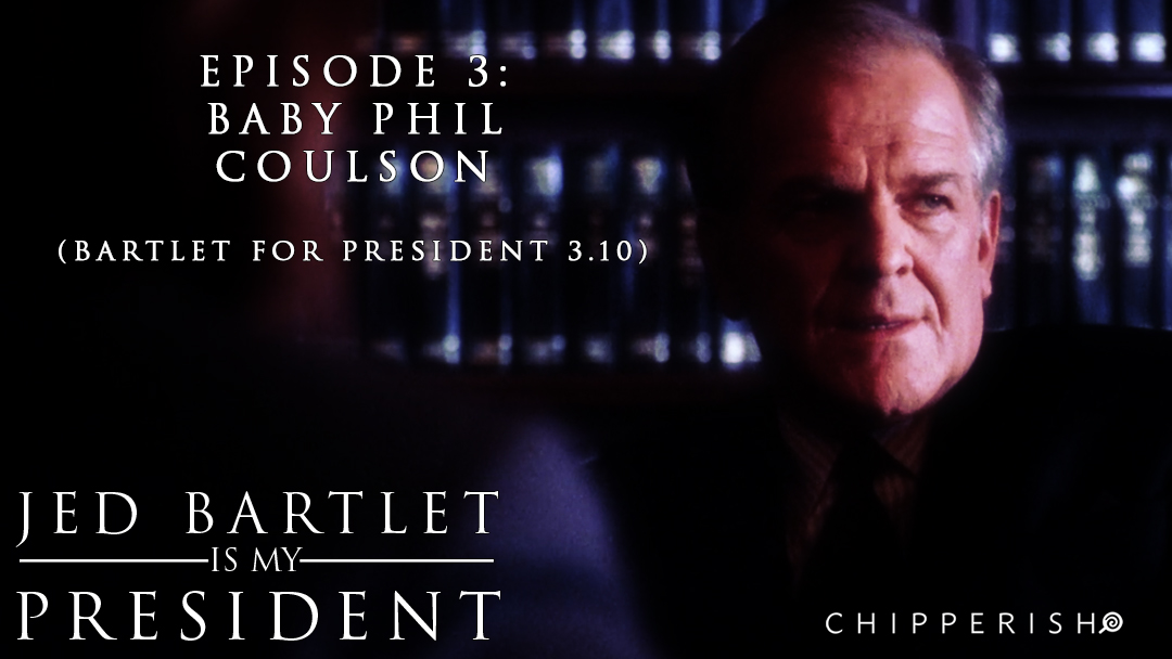 3. Baby Phil Coulson (Bartlet for America S3.10)