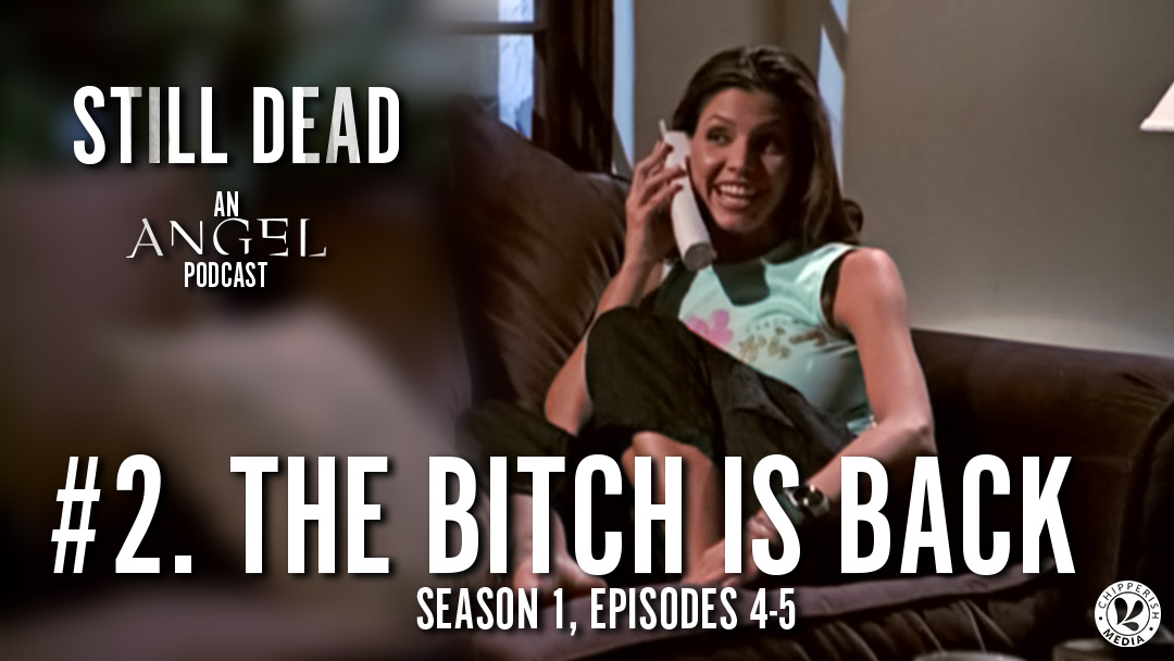 Still Dead #2. The Bitch is Back (S1.4-5)