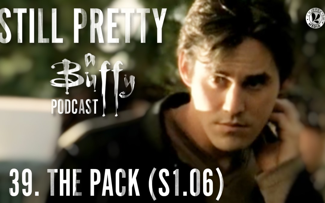 Still Pretty #39. The Pack (S1.06)