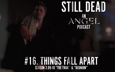 Still Dead #16. Things Fall Apart (S2. 9-10)