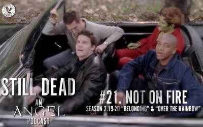 Still Dead #21. Not on Fire. (S2.19-20)