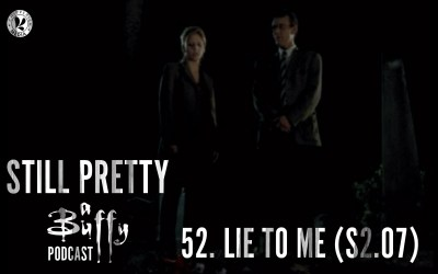 Still Pretty #52. Lie To Me (S2.07)