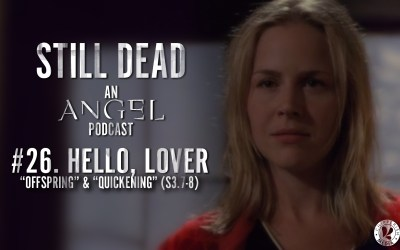 Still Dead #26. Hello, Lover. (S3.7-8)