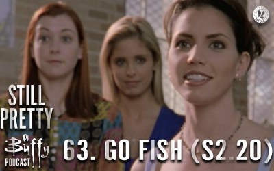 Still Pretty #63. Go Fish (S2.20)