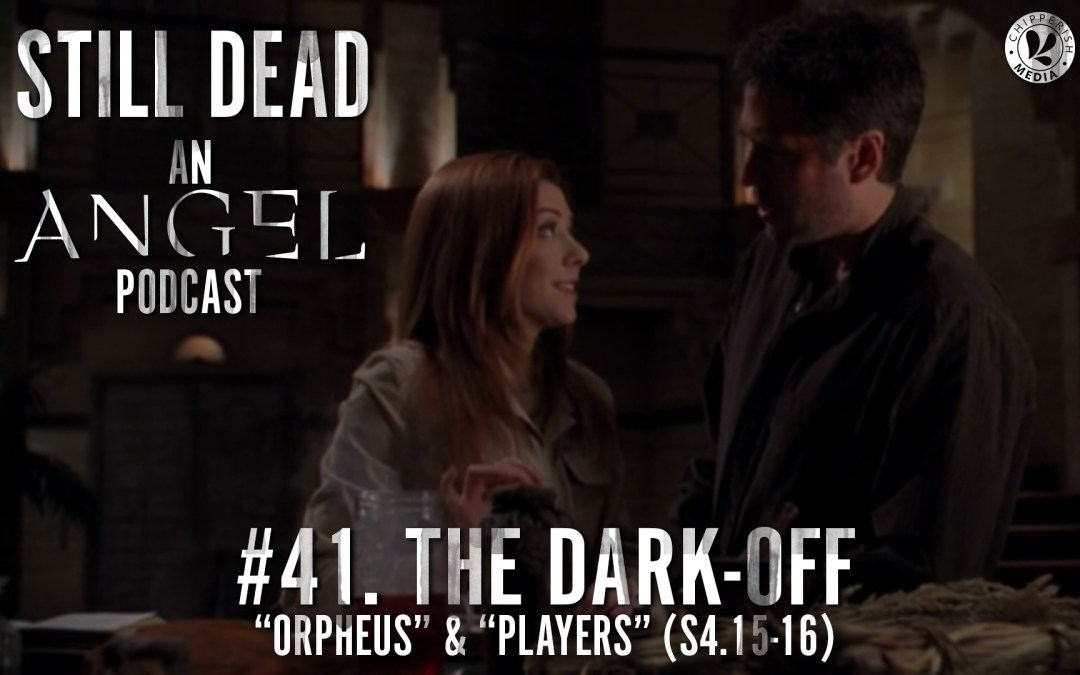 #41. The Dark-Off (S4.15-16)