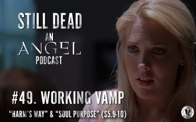 #49. Working Vamp (S5.9-10)