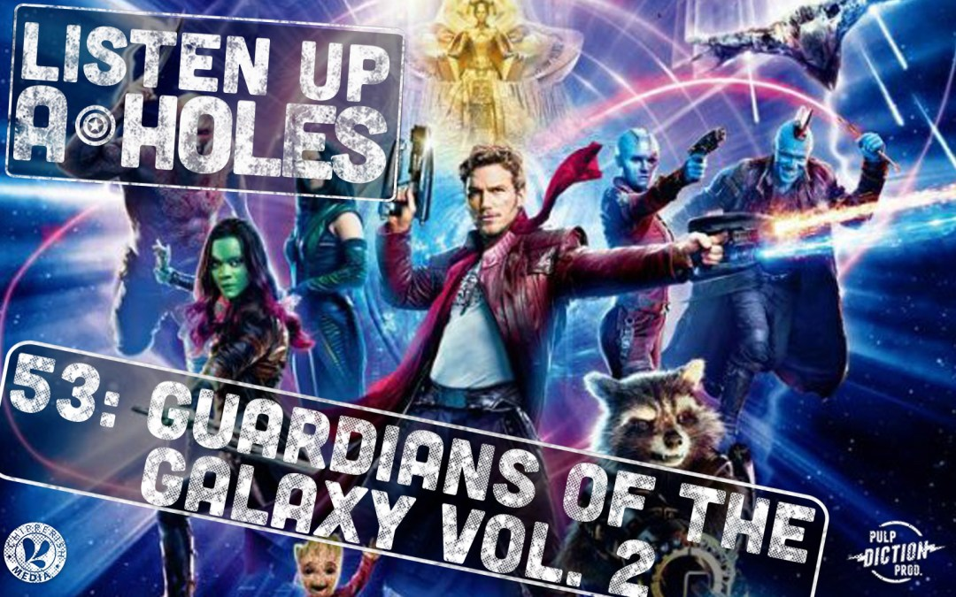 #53. Guardians of the Galaxy v. 2