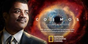 Cosmos and Neil deGrasse Tyson