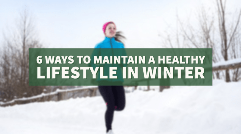 13766365 6 Healthy Lifestyle in Winter