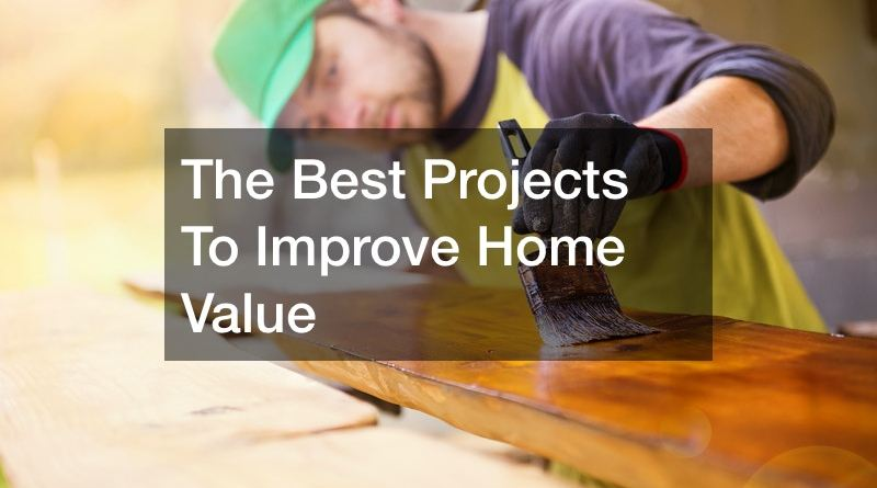 best projects to improve home value