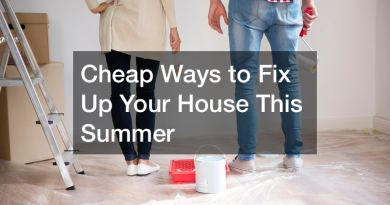 Cheap Ways to Fix Up Your House