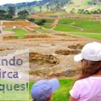 Visitando las Ruinas de Ingapirca con los niños.