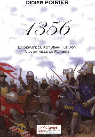 Bataille De Poitiers (1356) : bataille, poitiers, (1356), Défaite, Bataille, Poitiers,, Moyen, Histoire, France,, Histoire,, Rayons, Chiré